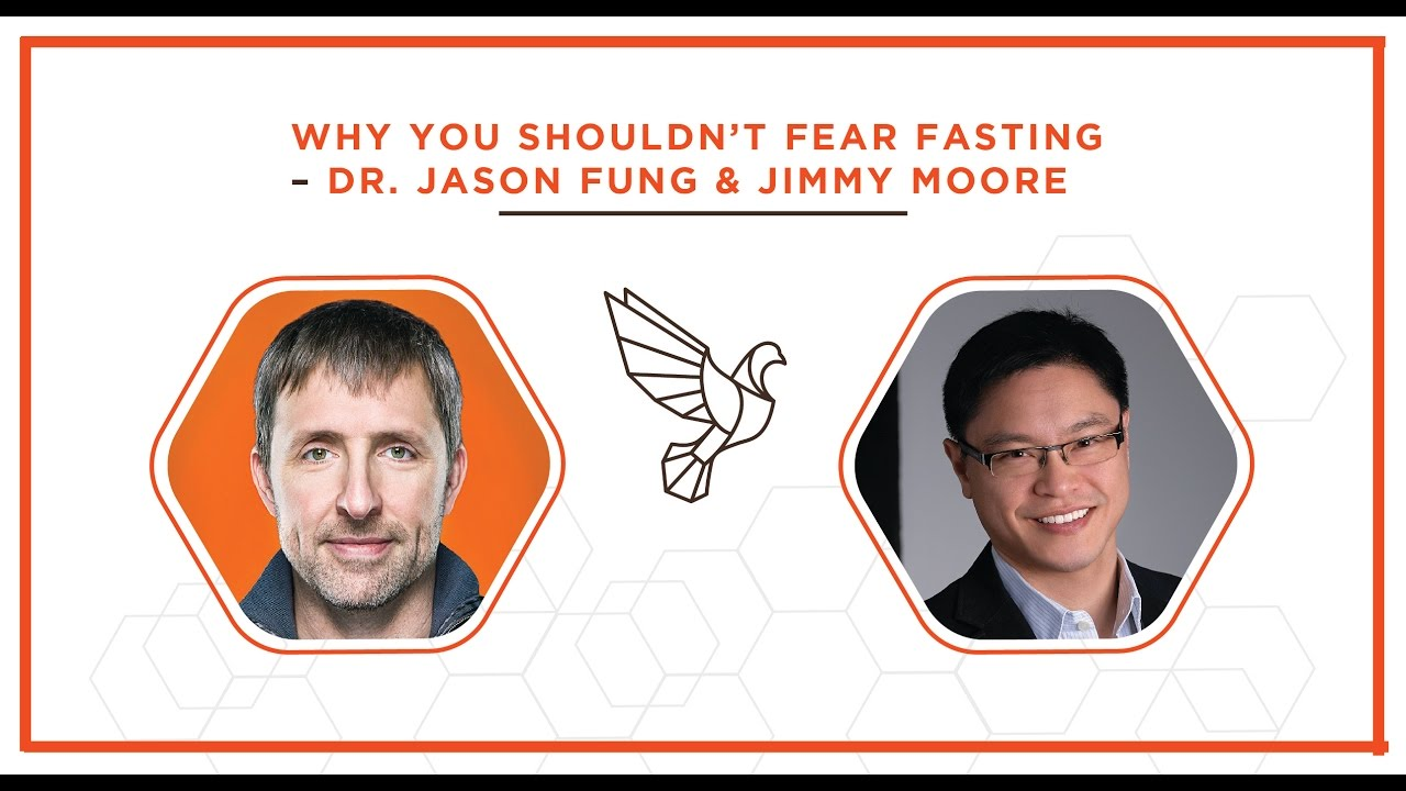 Why You Shouldn't Fear Fasting with Dr. Jason Fung and Jimmy Moore