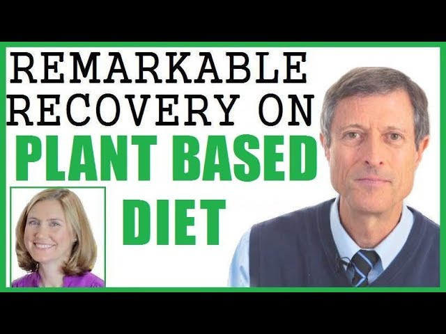 Remarkable Recovery On Plant Based Diet! Dr Neal Barnard
